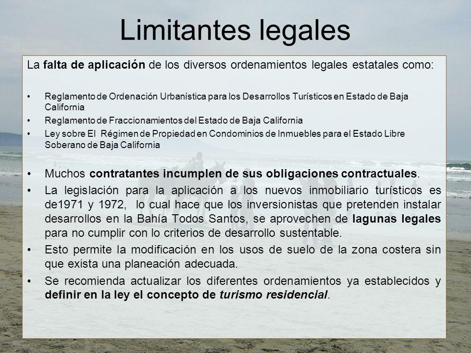 Limitantes legales La falta de aplicación de los diversos ordenamientos legales estatales como: