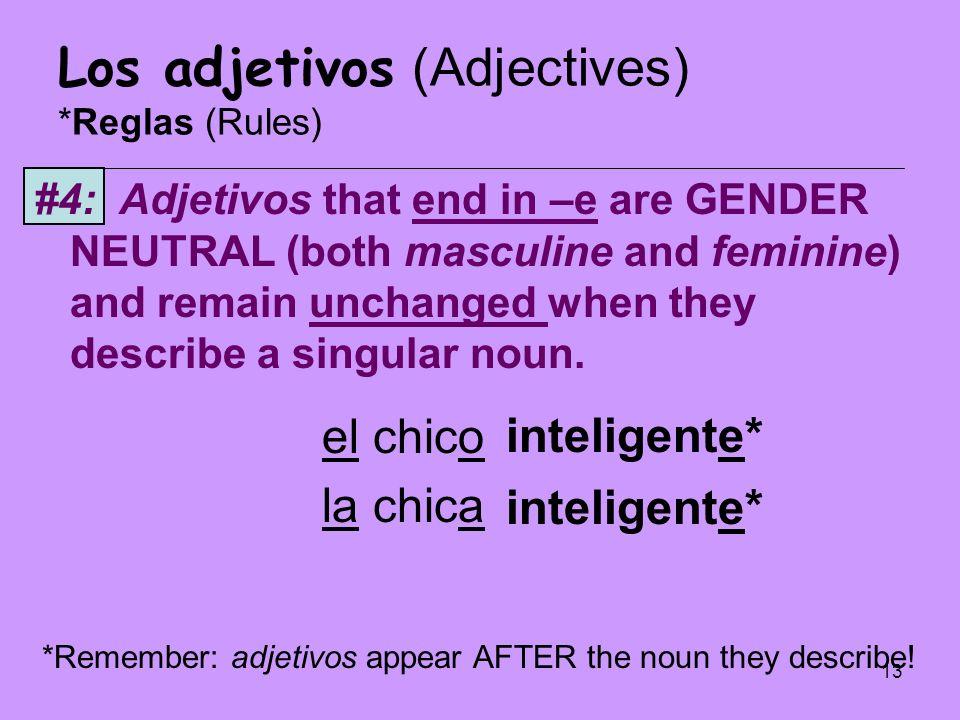 Los adjetivos (Adjectives) *Reglas (Rules)