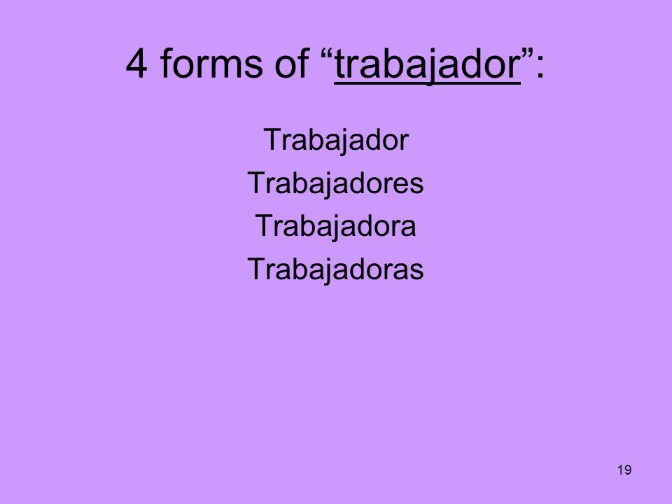 4 forms of trabajador :