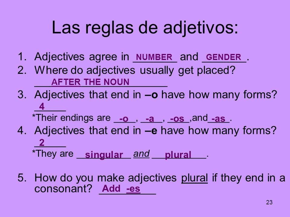 Las reglas de adjetivos: