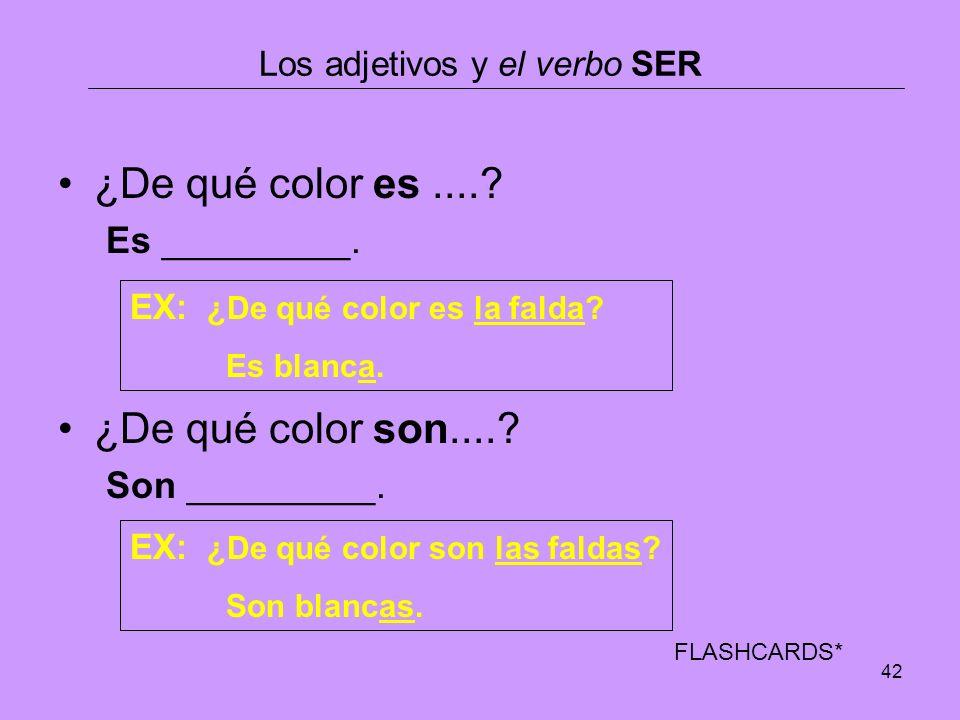 Los adjetivos y el verbo SER