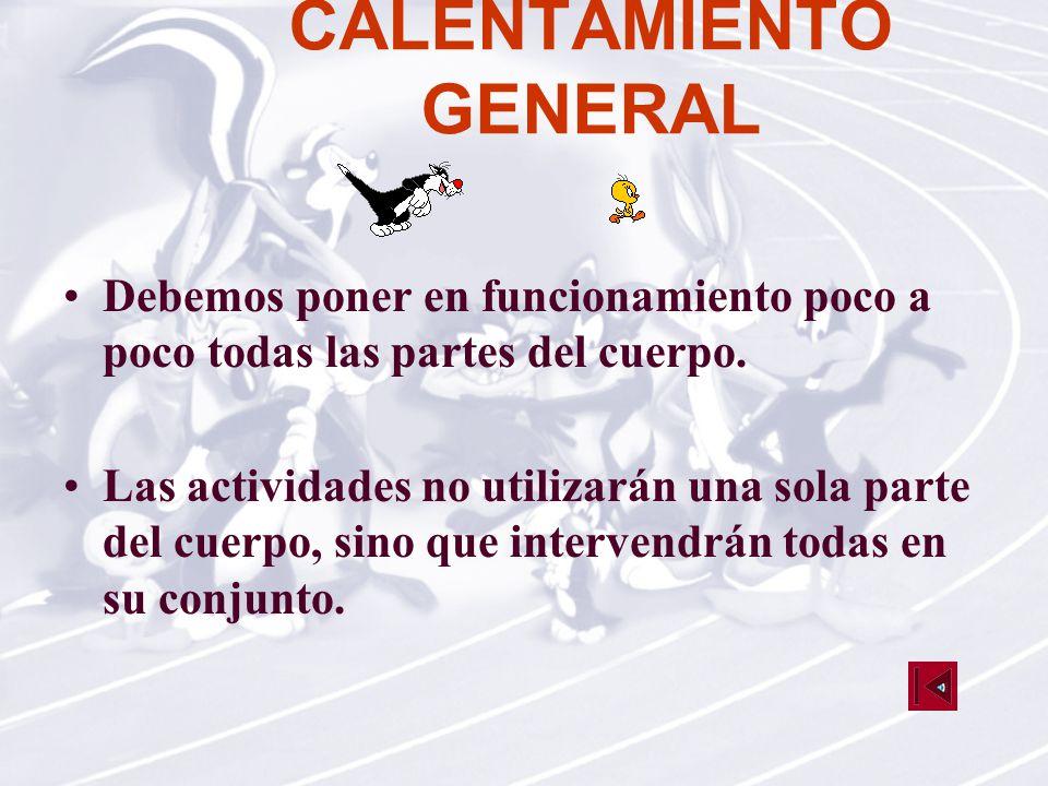 CALENTAMIENTO GENERAL
