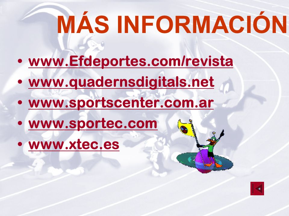MÁS INFORMACIÓN www.Efdeportes.com/revista www.quadernsdigitals.net