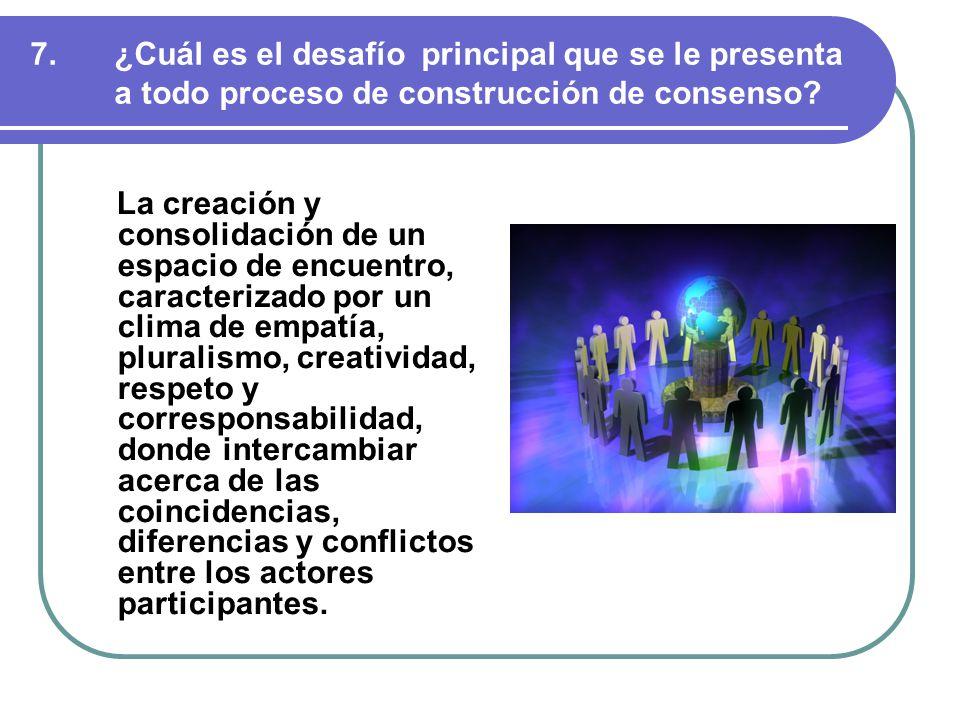 ¿Cuál es el desafío principal que se le presenta a todo proceso de construcción de consenso