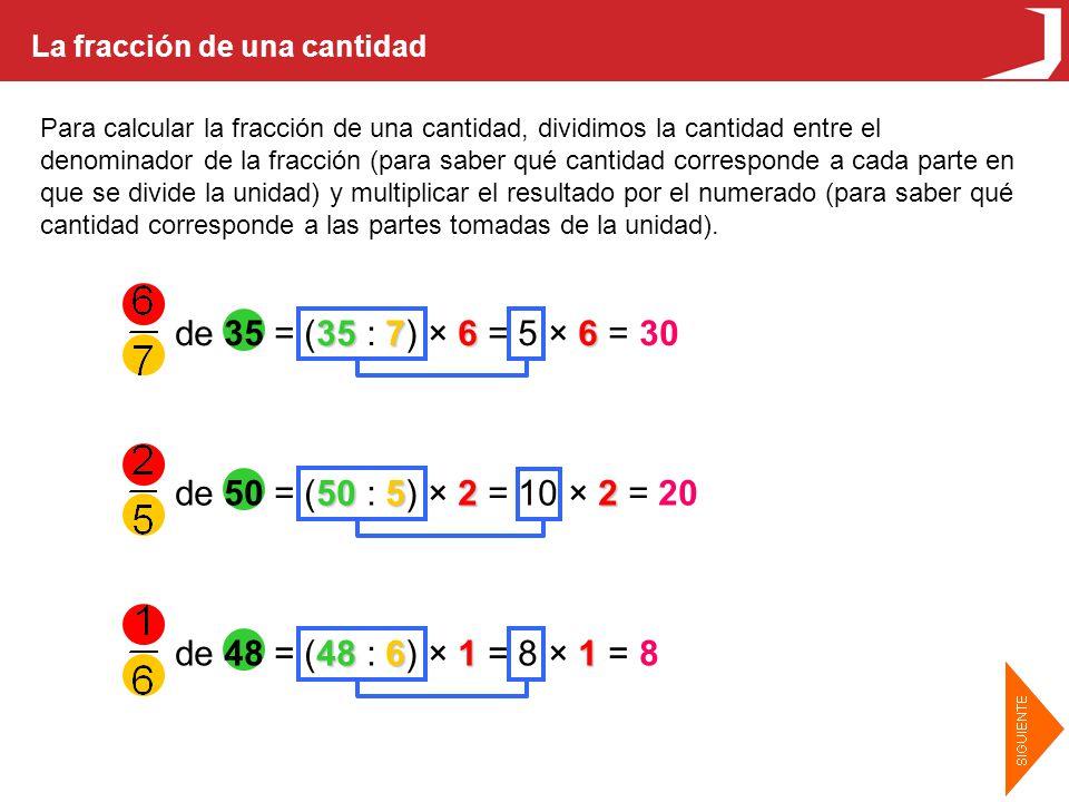 de 35 = (35 : 7) × 6 = 5 × 6 = 30 de 50 = (50 : 5) × 2 = 10 × 2 = 20