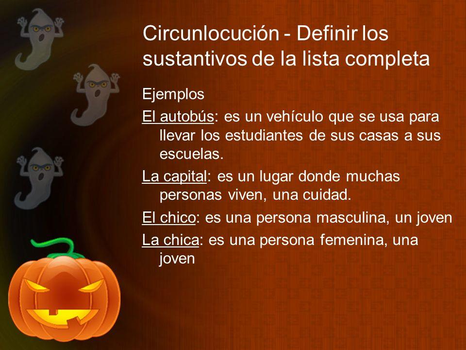 Circunlocución - Definir los sustantivos de la lista completa
