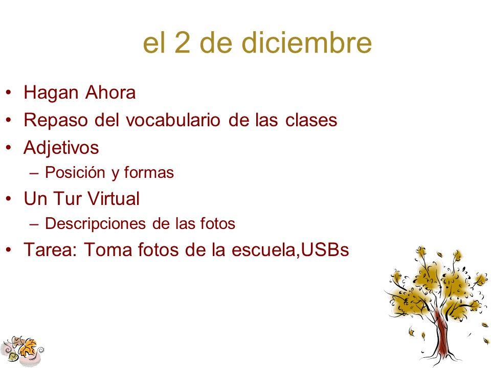 el 2 de diciembre Hagan Ahora Repaso del vocabulario de las clases