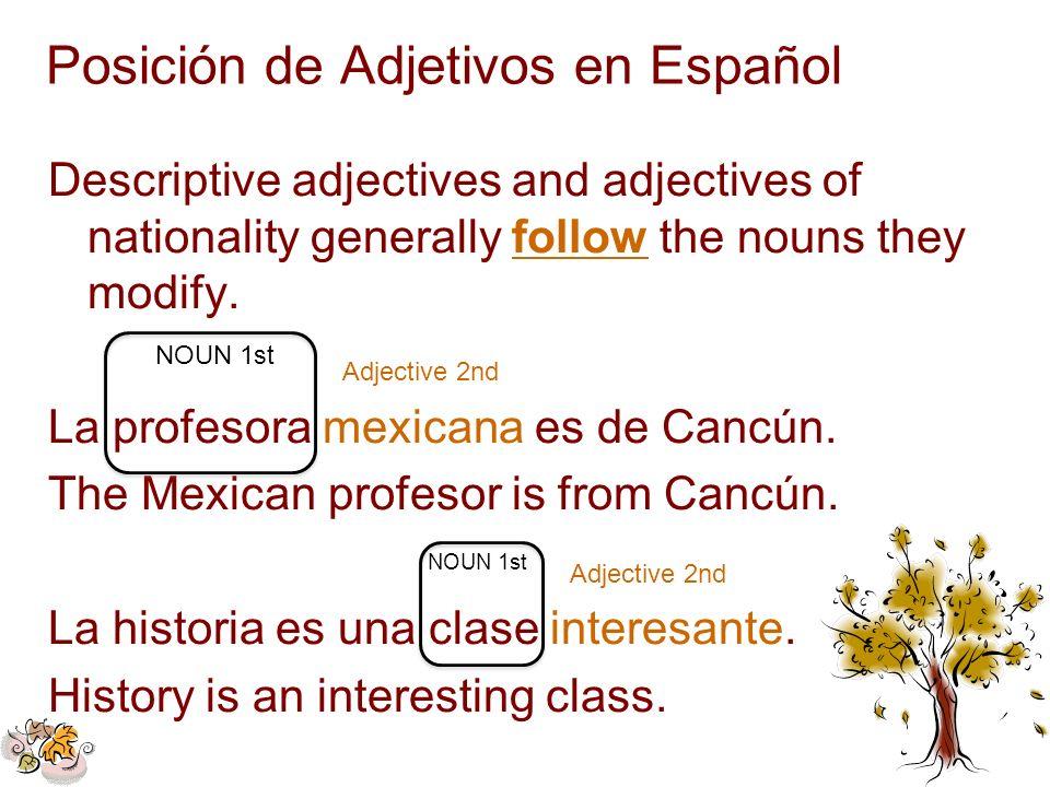 Posición de Adjetivos en Español