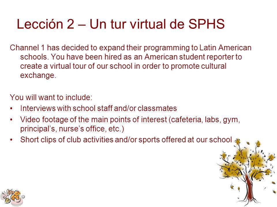 Lección 2 – Un tur virtual de SPHS