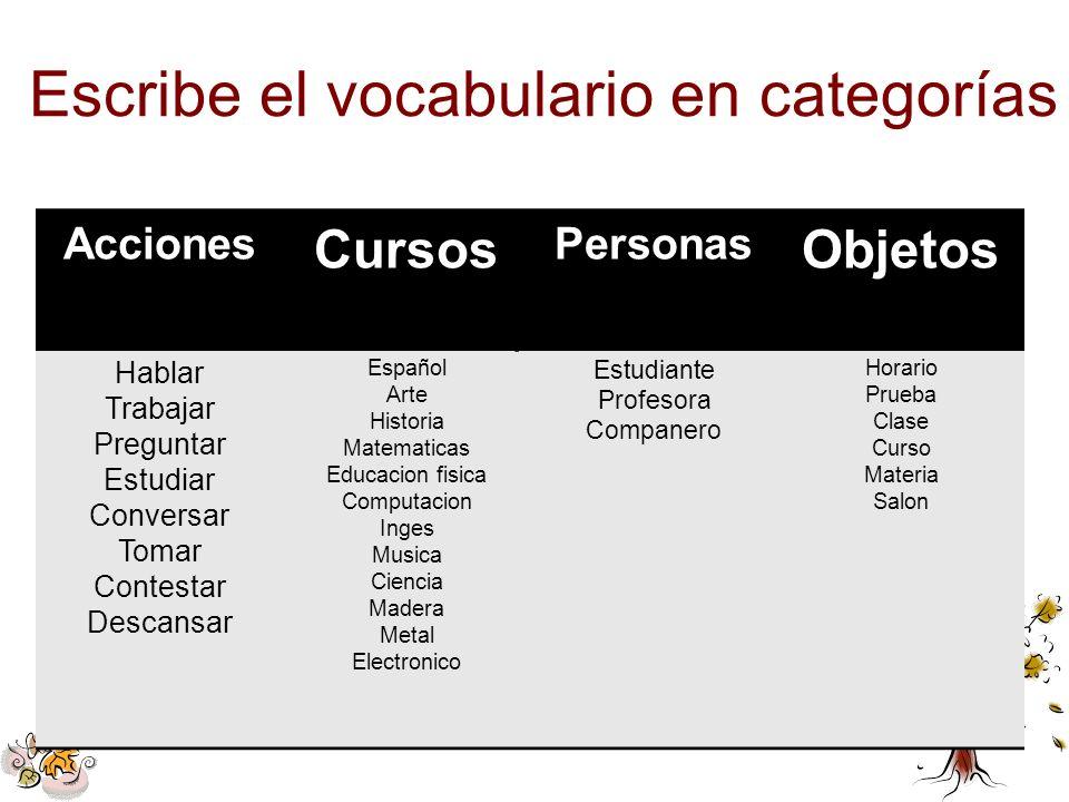 Escribe el vocabulario en categorías