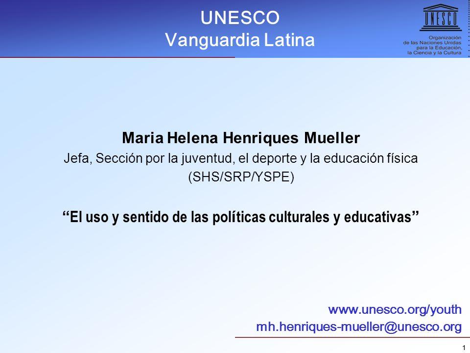 UNESCO Vanguardia Latina Maria Helena Henriques Mueller