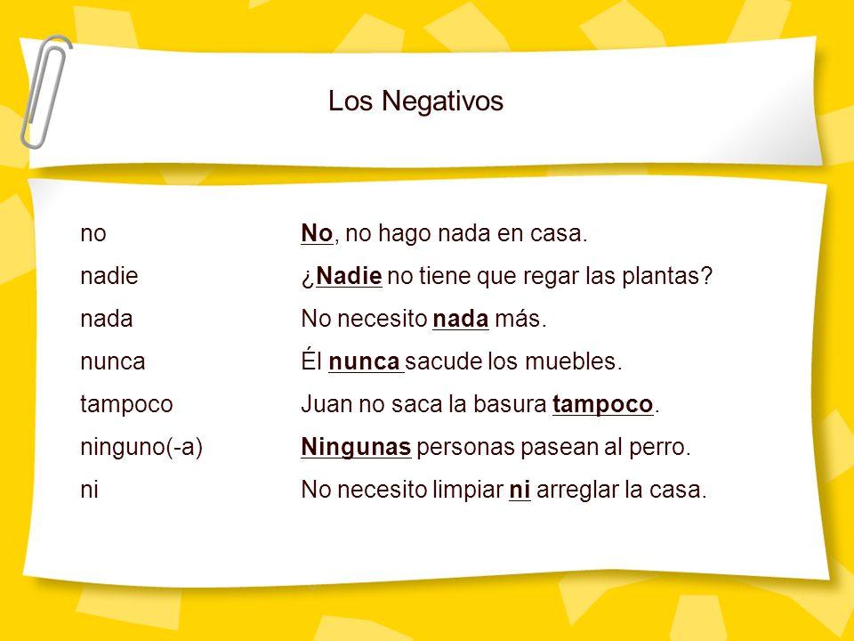 Los Negativos no nadie nada nunca tampoco ninguno(-a) ni