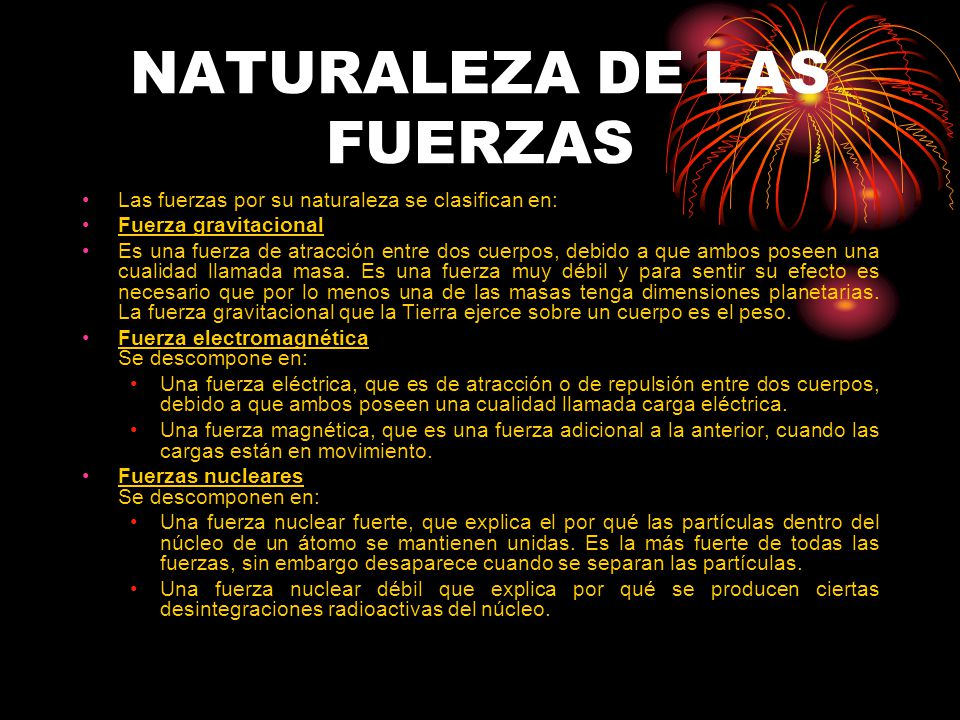 NATURALEZA DE LAS FUERZAS