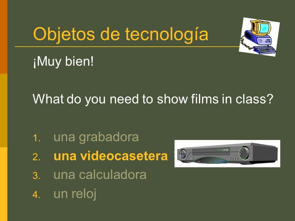 Objetos de tecnología ¡Muy bien!