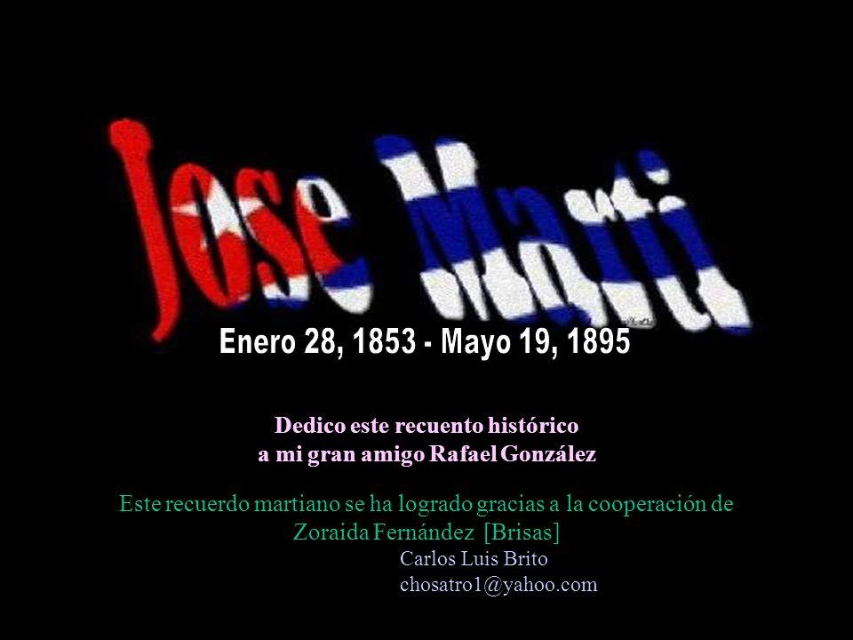Dedico este recuento histórico a mi gran amigo Rafael González