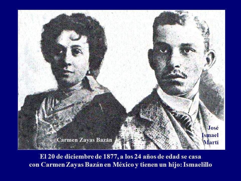 José IsmaelMartí Carmen Zayas Bazán.