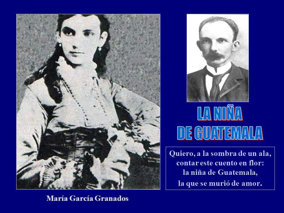 LA NIÑA DE GUATEMALA. Quiero, a la sombra de un ala, contar este cuento en flor: la niña de Guatemala, la que se murió de amor.