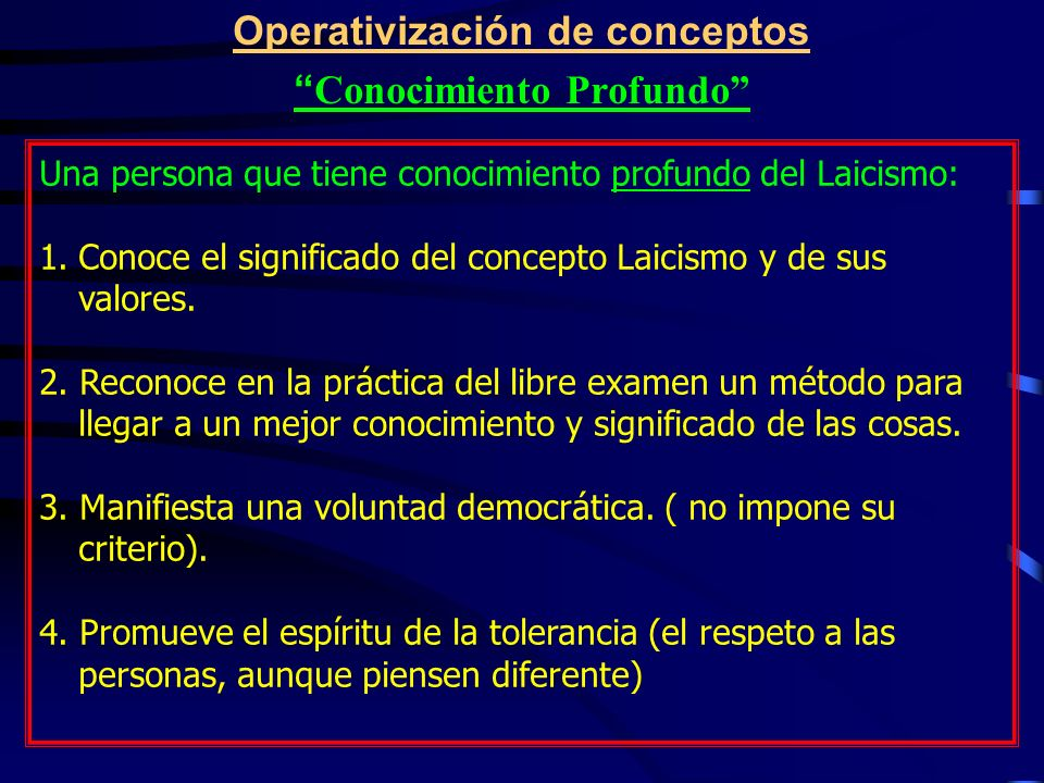 Operativización de conceptos Conocimiento Profundo