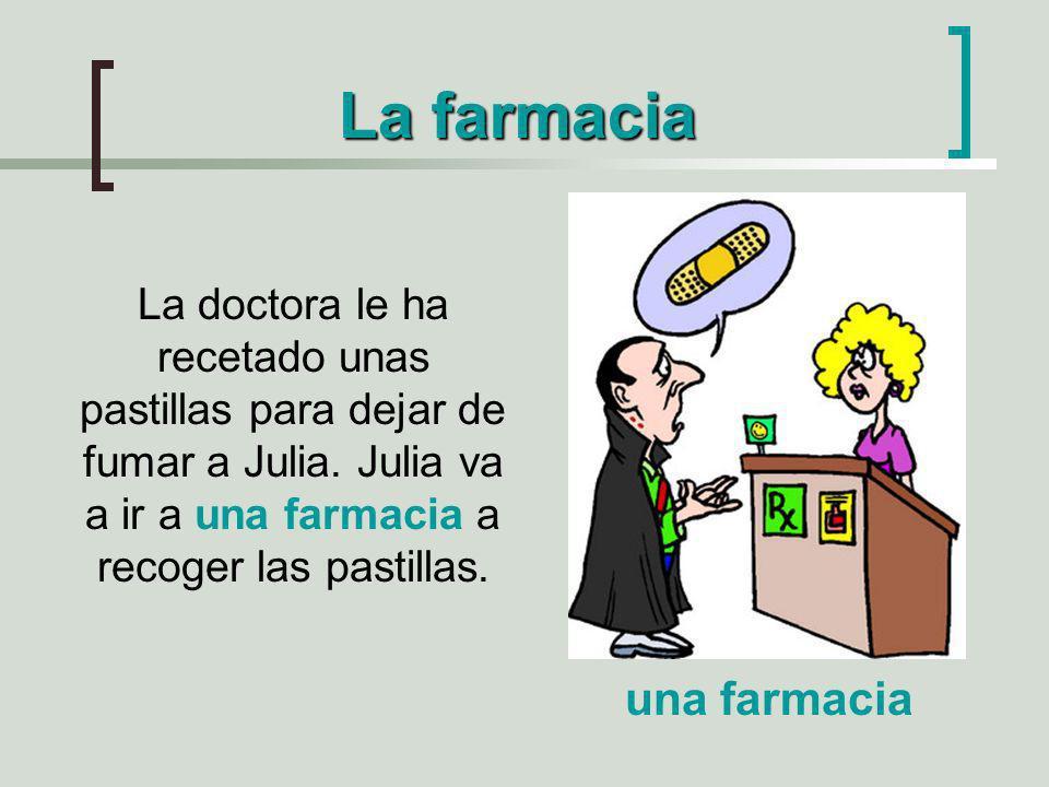 La farmacia una farmacia