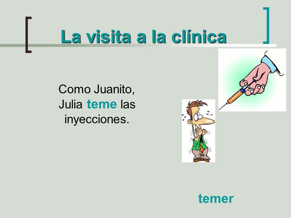 Como Juanito, Julia teme las inyecciones.