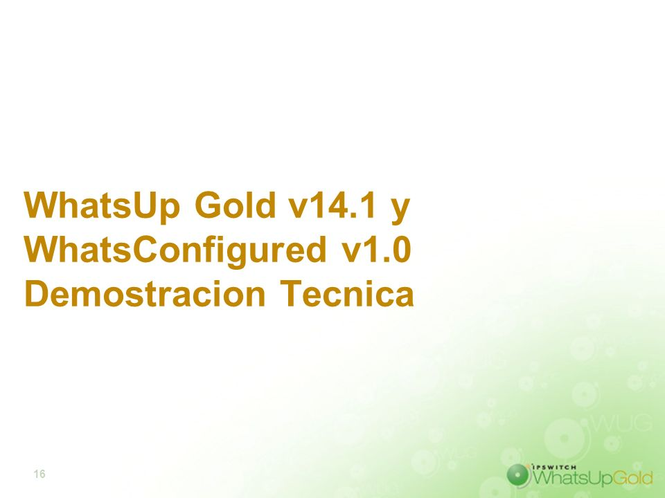 WhatsUp Gold v14.1 y WhatsConfigured v1.0 Demostracion Tecnica