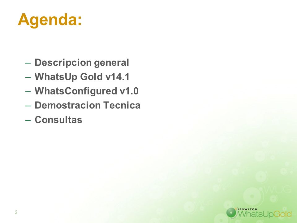 Agenda: Descripcion general WhatsUp Gold v14.1 WhatsConfigured v1.0
