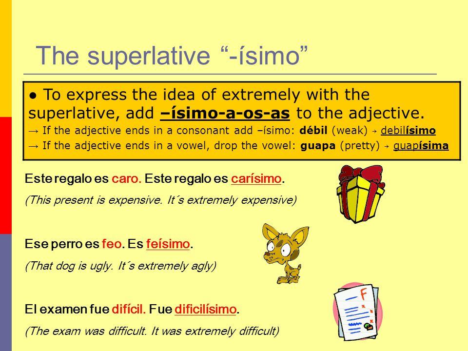 The superlative -ísimo