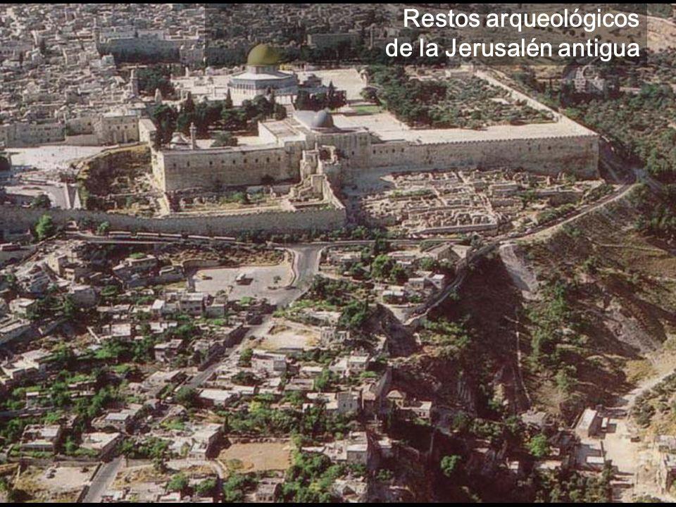 Restos arqueológicos de la Jerusalén antigua