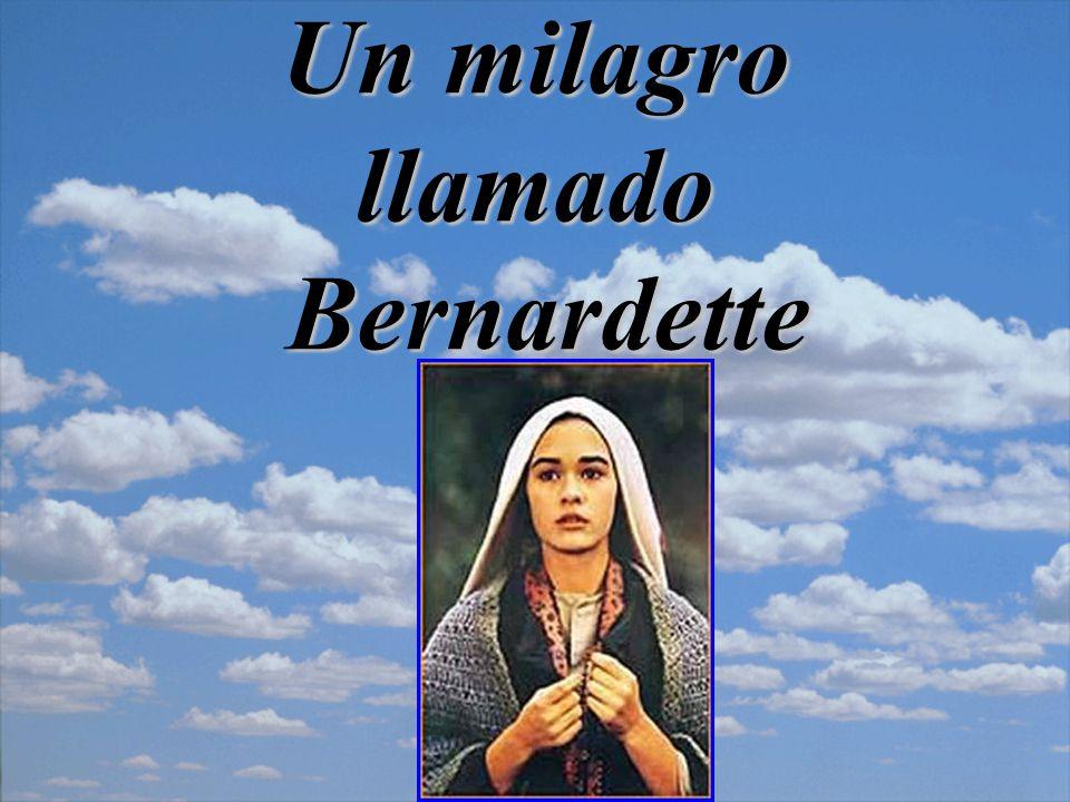 Un milagro llamado Bernardette
