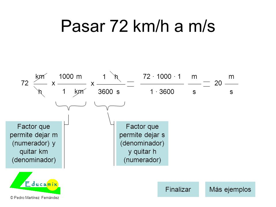 Pasar 72 km/h a m/s km 1000 m 1 h 72 · 1000 · 1 m m 72 x x 20 h 1 km