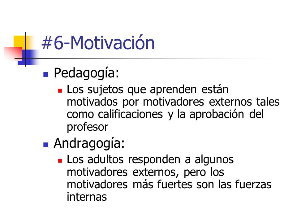 #6-Motivación Pedagogía: Andragogía: