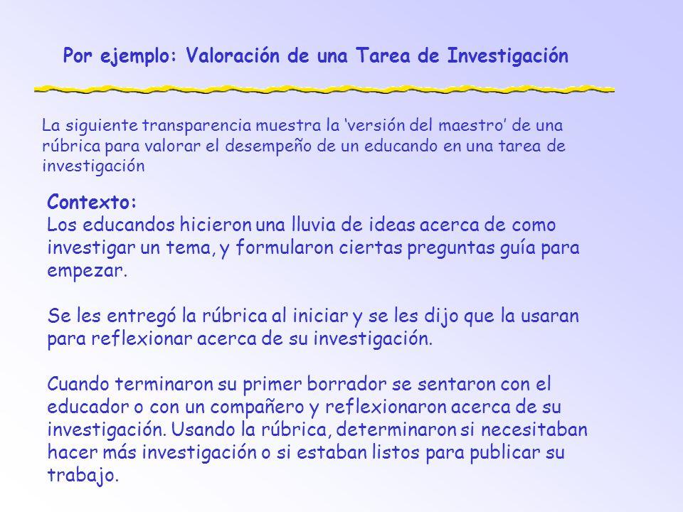 Por ejemplo: Valoración de una Tarea de Investigación