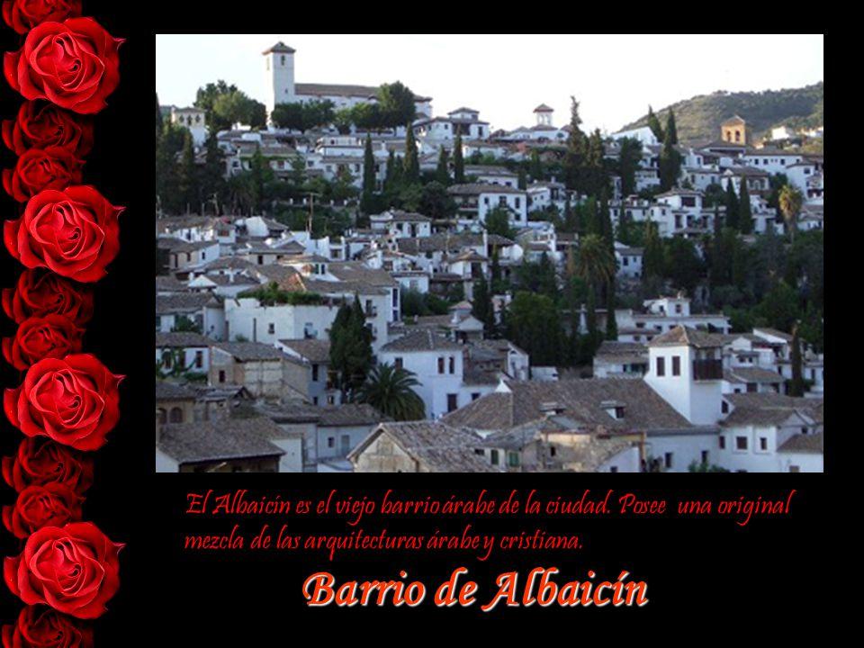 El Albaicín es el viejo barrio árabe de la ciudad