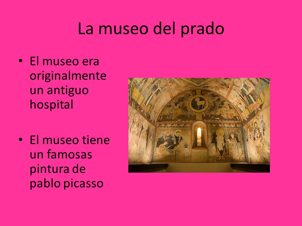 La museo del prado El museo era originalmente un antiguo hospital