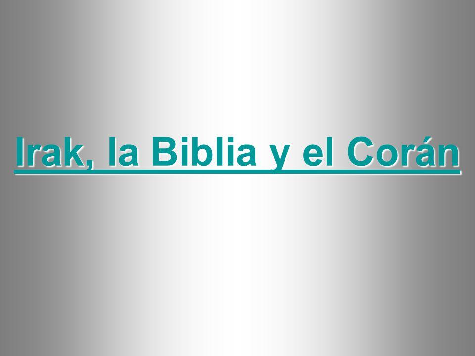 Irak, la Biblia y el Corán