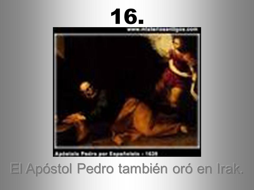 El Apóstol Pedro también oró en Irak.