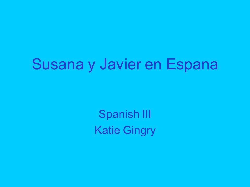 Susana y Javier en Espana