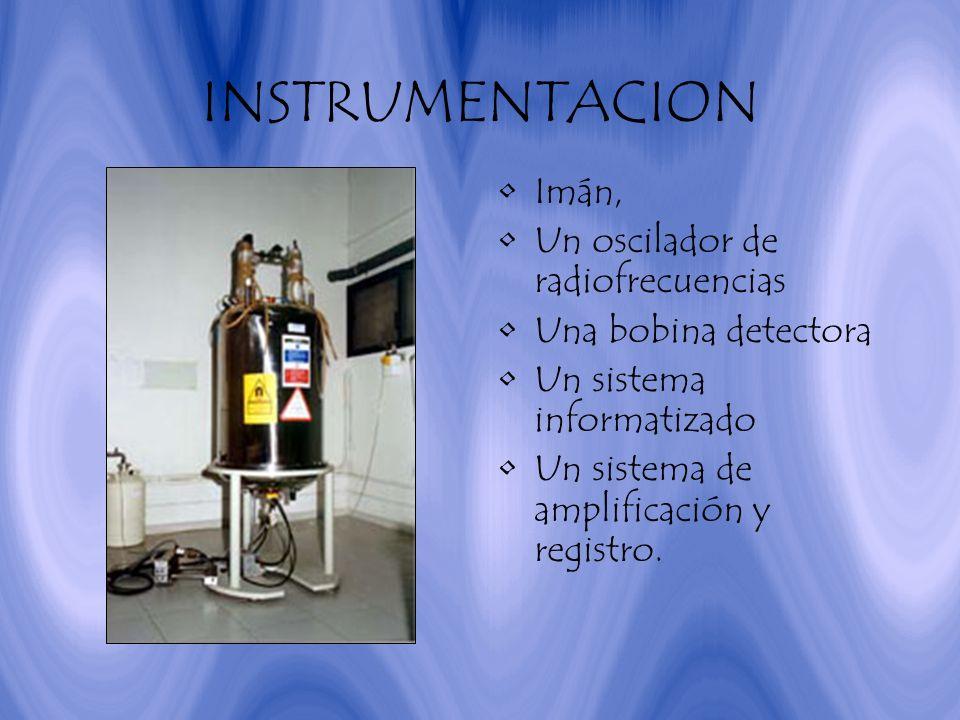 INSTRUMENTACION Imán, Un oscilador de radiofrecuencias
