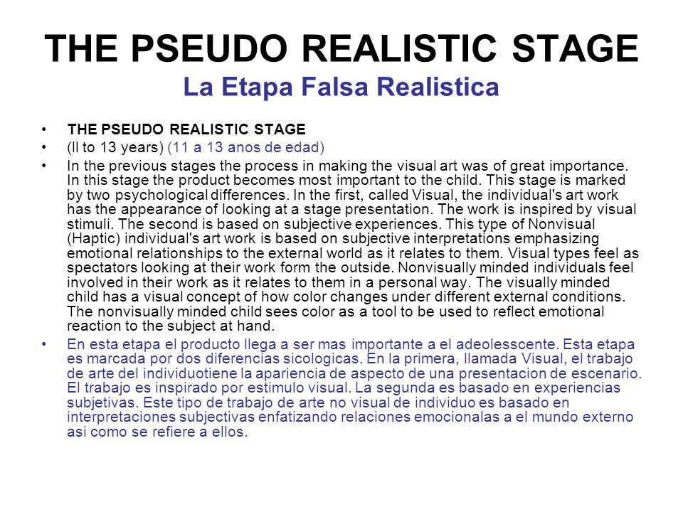 THE PSEUDO REALISTIC STAGE La Etapa Falsa Realistica
