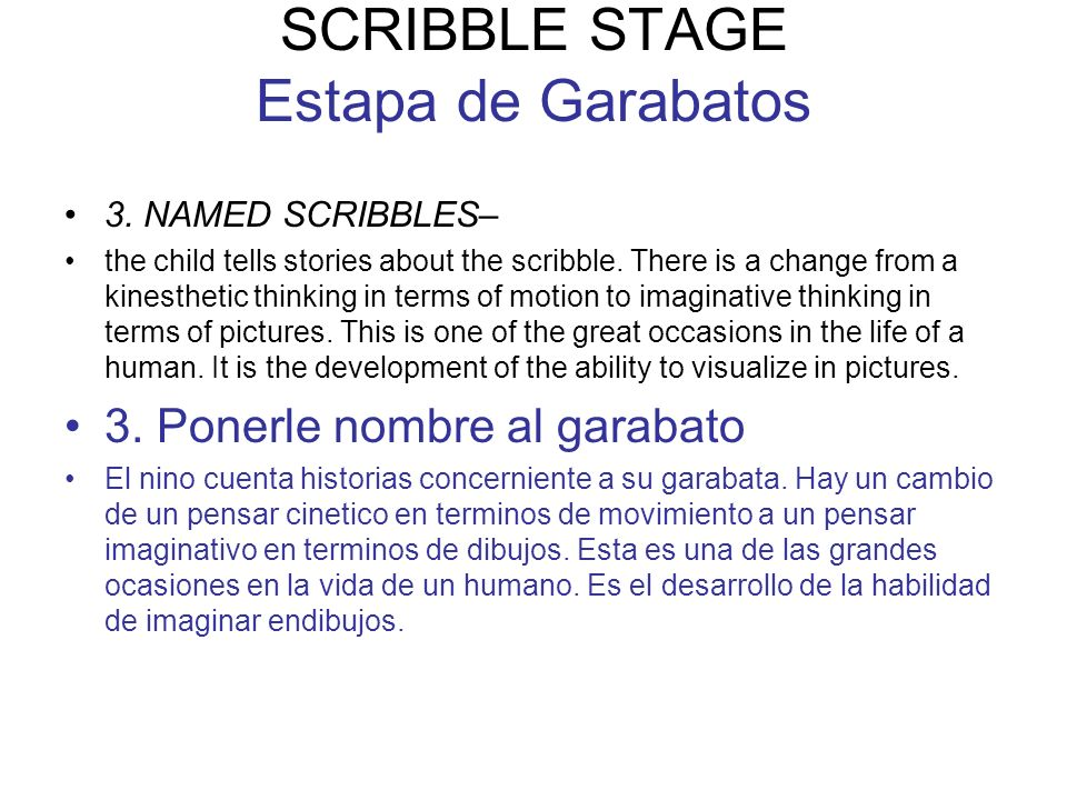 SCRIBBLE STAGE Estapa de Garabatos