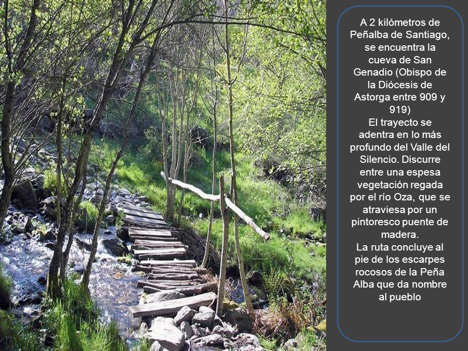 A 2 kilómetros de Peñalba de Santiago, se encuentra la cueva de San Genadio (Obispo de la Diócesis de Astorga entre 909 y 919)