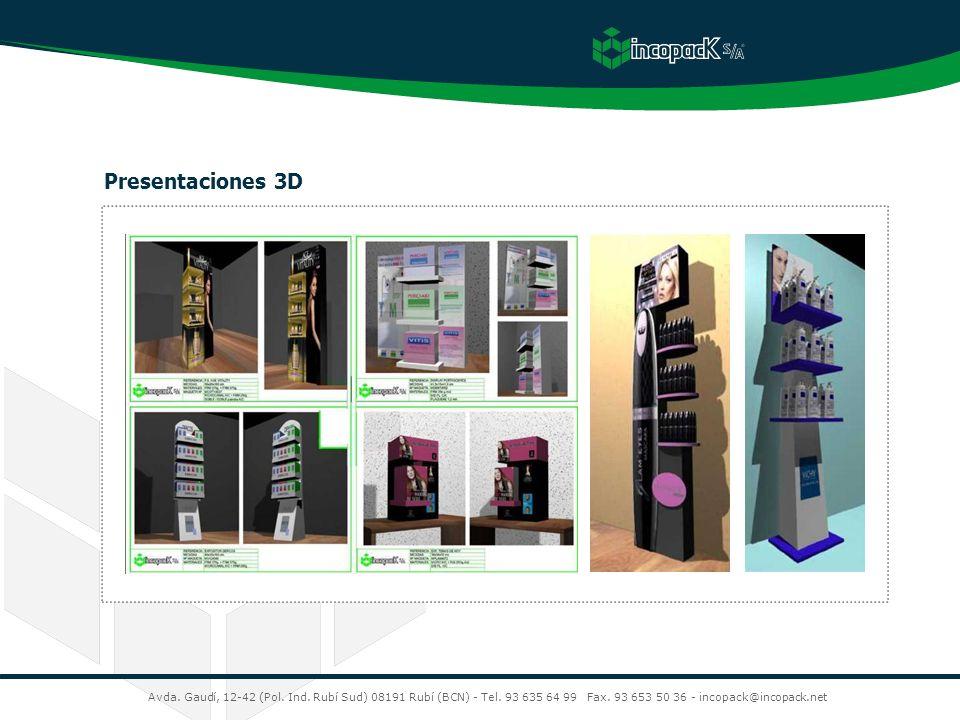 Presentaciones 3D Avda. Gaudí, 12-42 (Pol. Ind. Rubí Sud) 08191 Rubí (BCN) - Tel.