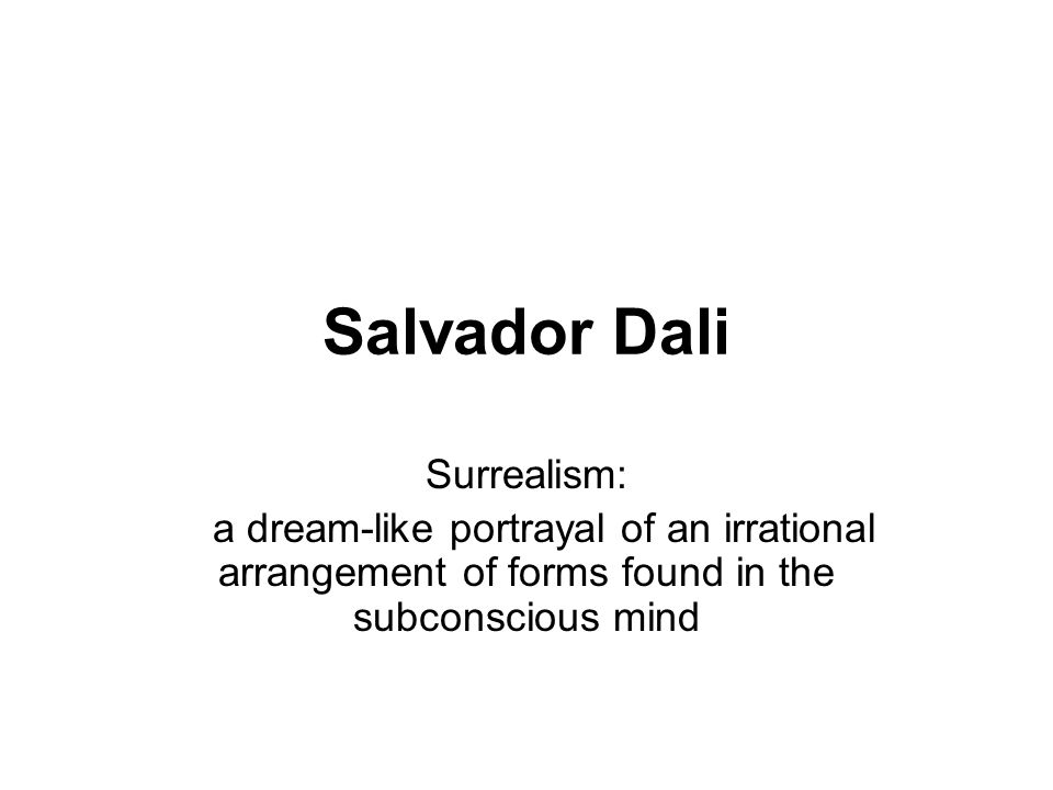 Salvador Dali Surrealism: