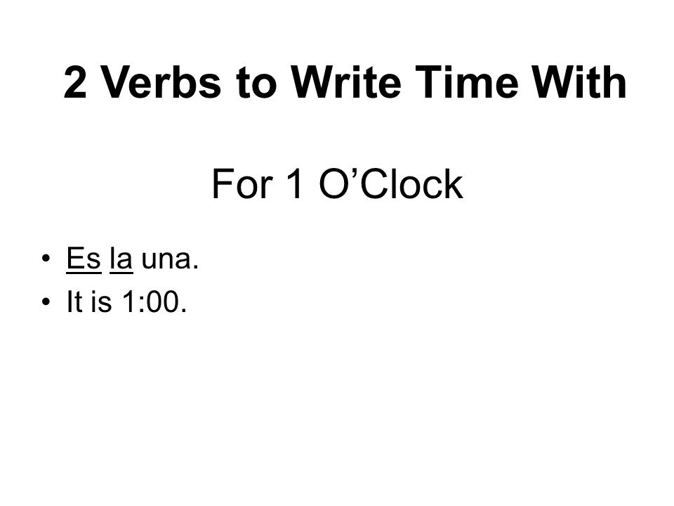 2 Verbs to Write Time With