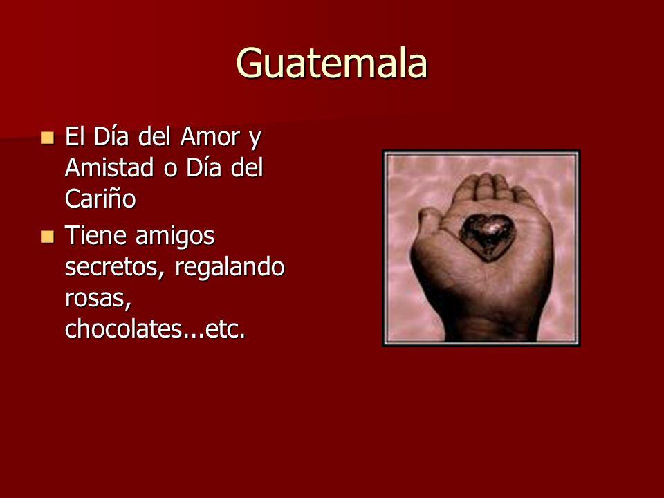 Guatemala El Día del Amor y Amistad o Día del Cariño