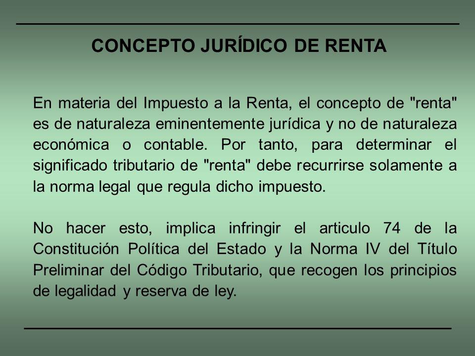 CONCEPTO JURÍDICO DE RENTA