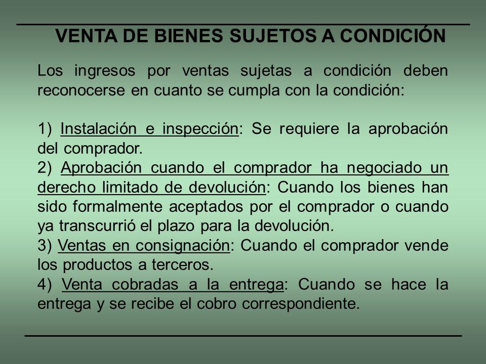 VENTA DE BIENES SUJETOS A CONDICIÓN