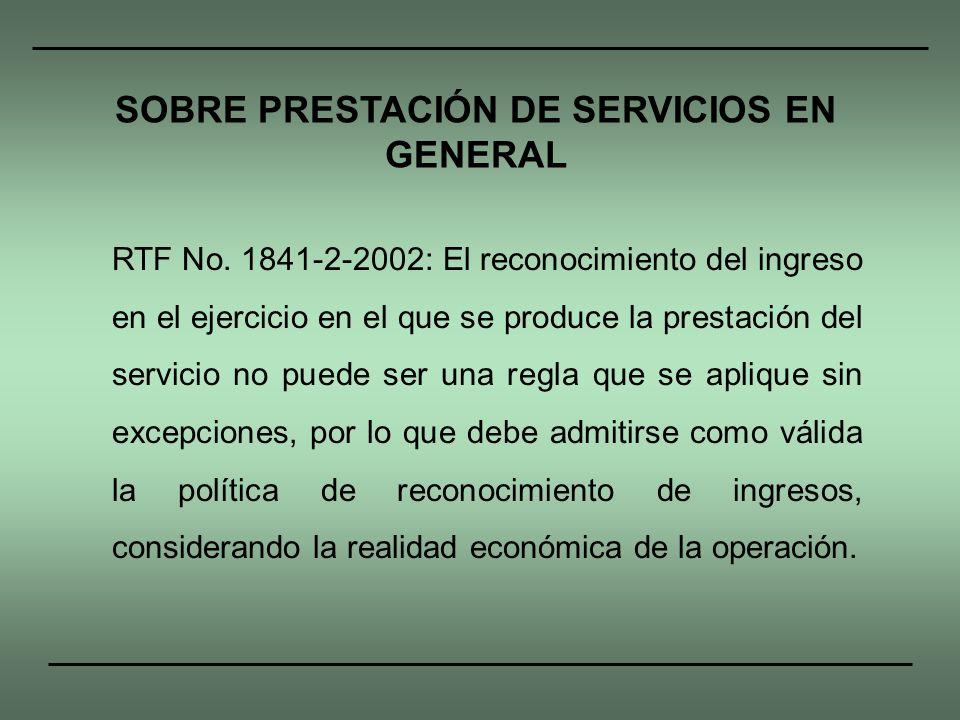 SOBRE PRESTACIÓN DE SERVICIOS EN GENERAL