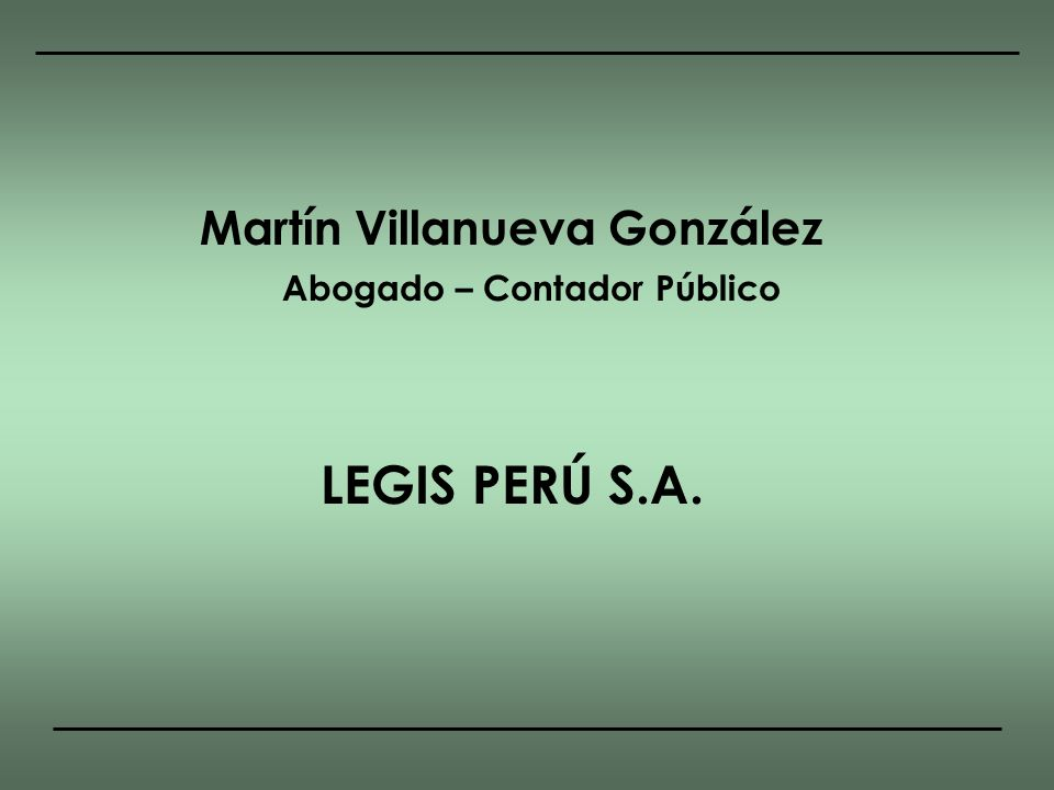 Martín Villanueva González Abogado – Contador Público