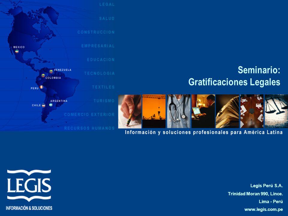 Seminario: Gratificaciones Legales